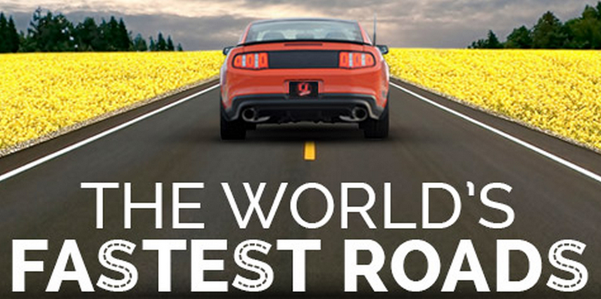 The world's fastest roads