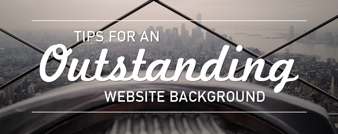 Tips for an Outstanding Website Background