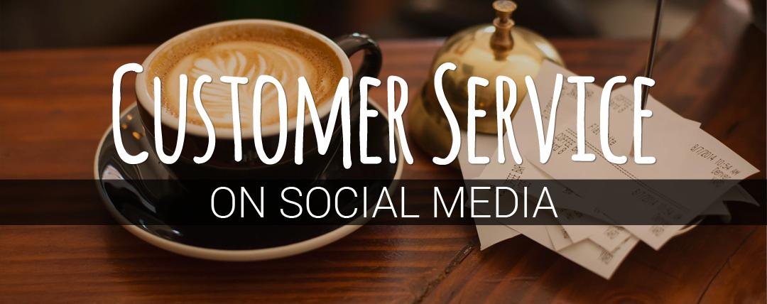 Customer Service on Social Media