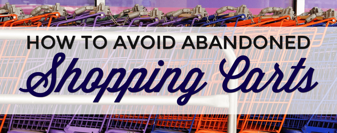 How to Avoid Abandoned Shopping Carts