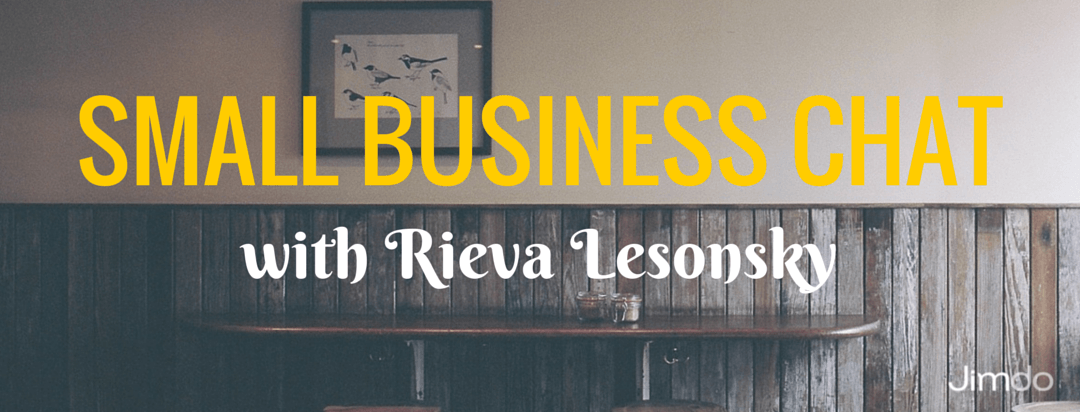 Small Business Chat with Rieva Lesonsky