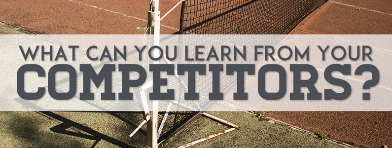 What can you learn from your competitors?